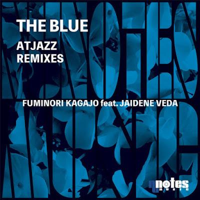 Fuminori Kagajo & Jaidene Veda - The Blue (Atjazz Vocal Dub)