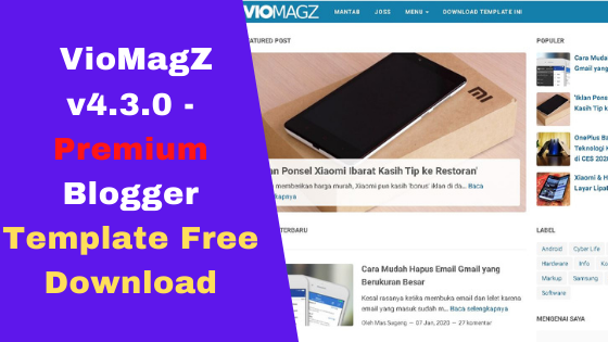 VioMagZ v4.3.0 - Premium Blogger Template Free Download