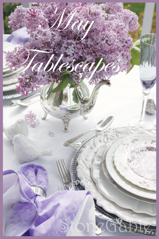 Stonegable May Tablescapes
