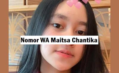 nomor whatsapp maitsa chantika