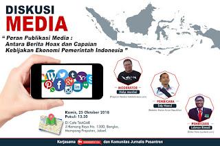 Peran Publikasi Media : Antara Berita Hoax dan Capaian Kebijakan Ekonomi Pemerintah Indonesia