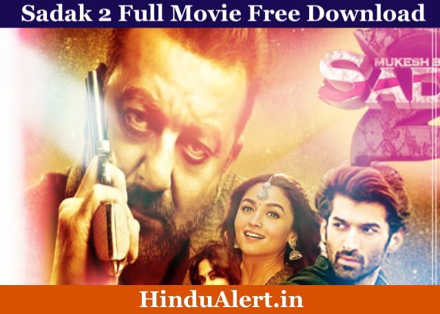 Sadak 2 Movie Free Download HD, Trailer, Cast, Release Date & Review, Sadak 2 Movie Download Filmyzilla, Sadak 2 Movie Download Tamilrockers
