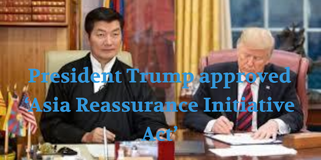 President Trump approved 'Asia Reassurance Initiative Act'