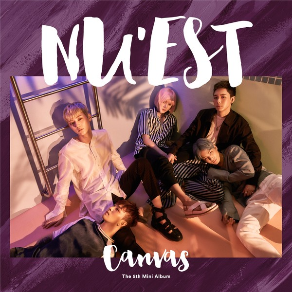 Kumpulan Lagu NU'EST – The 5th Mini Album 'CANVAS'