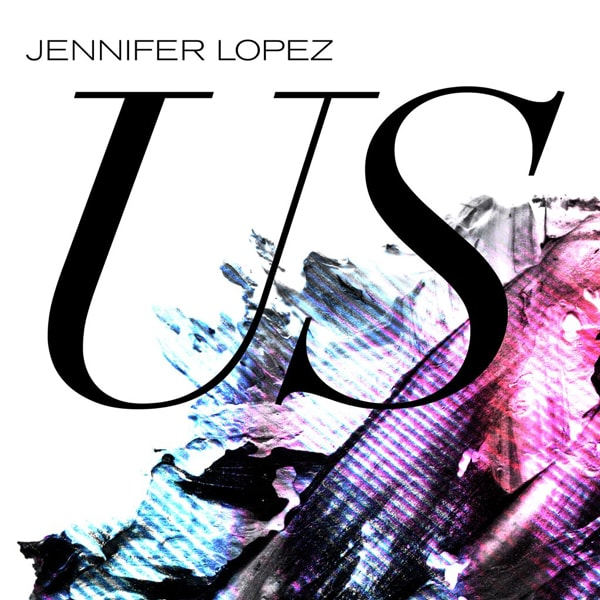 "Jennifer Lopez Unveils New Single ""Us"""