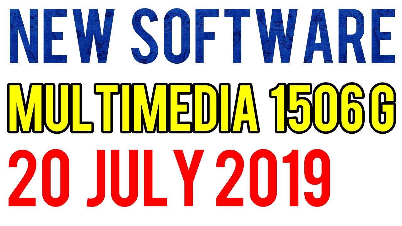 1506G NEW SOFTWARE SONY NETWORK OK 20 JULY 2019