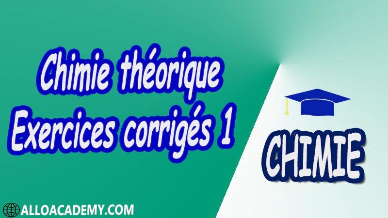 Chimie théorique - Exercices corrigés 1 pdf
