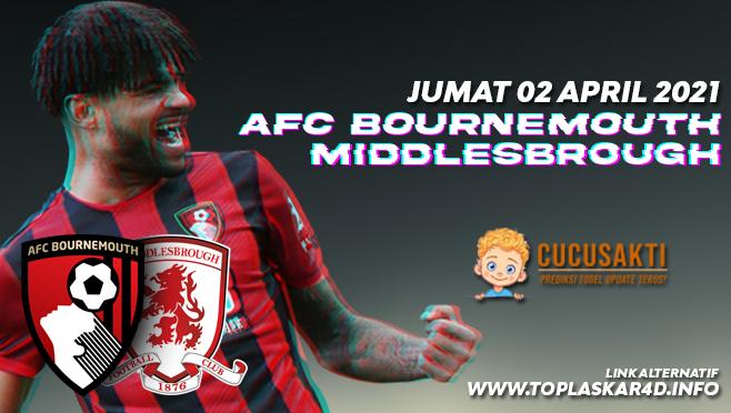 Prediksi Bola AFC Bournemouth vs Middlesbrough Jumat 02 April 2021