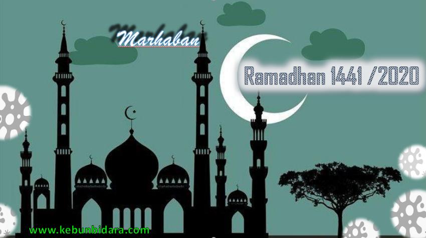 Selamat Datang Ramadhan 1441