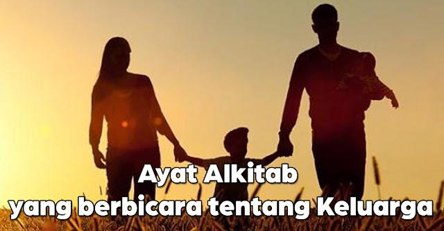 Ayat Alkitab yang berbicara tentang Keluarga