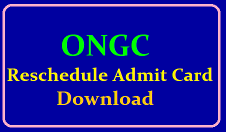 ONGC Reschedule Admit Card 2019 /2019/06/ongc-reschedule-admit-card-2019-download-from-official-website-www.ongcindia.com.html