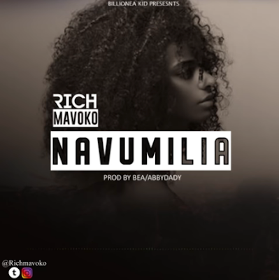 Rich Mavoko - Navumilia Download Mp3 AUDIO Free