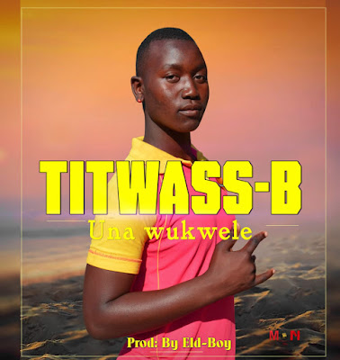 Tiwass-B - Una Wukwele (Marrabenta) 2019 | Download Mp3