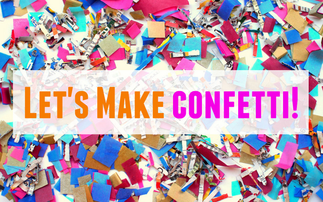 Here's a super easy way to make your own confetti, with and without a paper shredder!