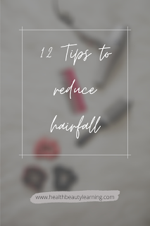 12 tips to reduce and control hair fall