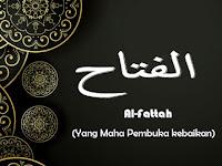 Al-Fattah Artinya (Yang Maha Pembuka Kebaikan) Asmaul Husna