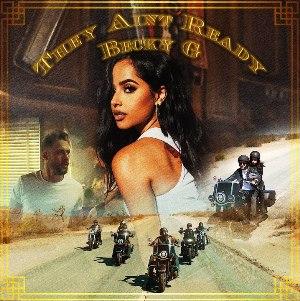 They Ain't Ready Lyrics - Becky G