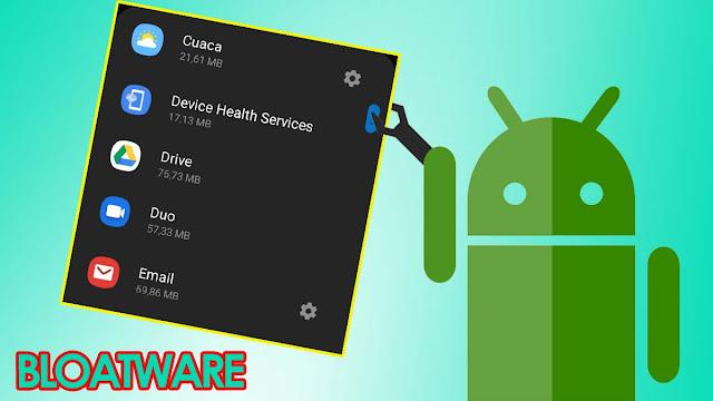 Cara Menghapus Aplikasi Bawaan Android Tanpa Root
