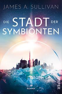 [Rezension] Die Stadt der Symbionten – James A. Sullivan