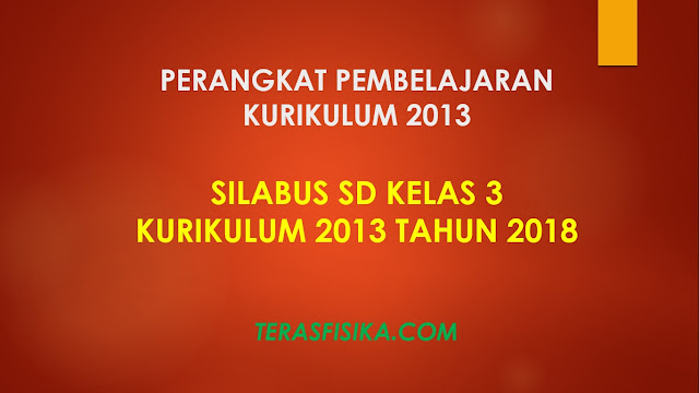 Download Silabus SD Kelas 3 Kurikulum 2013 Revisi 2018