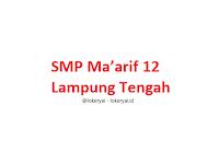 Lowongan Kerja SMP Ma'arif 12 Lampung Tengah Terbaru