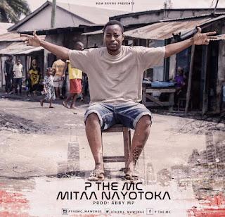 P The Mc - Mitaa Nayotoka Audio