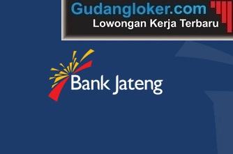 Lowongan Kerja Bank BPD Jawa Tengah (Bank Jateng)