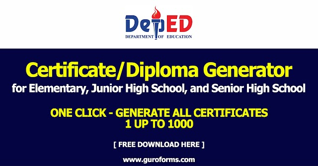 Certificate/Diploma Generator for Elementary, Junior High School, and Senior High School (Free download)