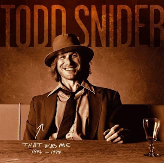 Todd Snider's That Was Me 1994-1998