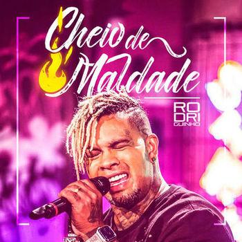 CD CD Cheio de Maldade – Rodriguinho (2019)