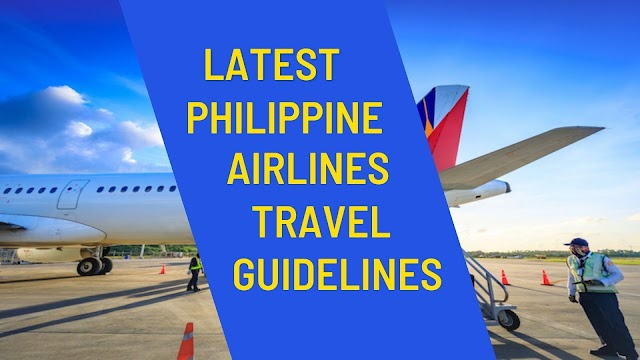 Latest Travel Guide on Departure from the Philippines by Philippine Airlines