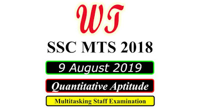 SSC MTS 9 August 2019 All Shifts Quantitative Questions PDF Download Free
