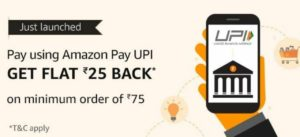 How To Get Amazon Pay Rs.25 FREE Cashback