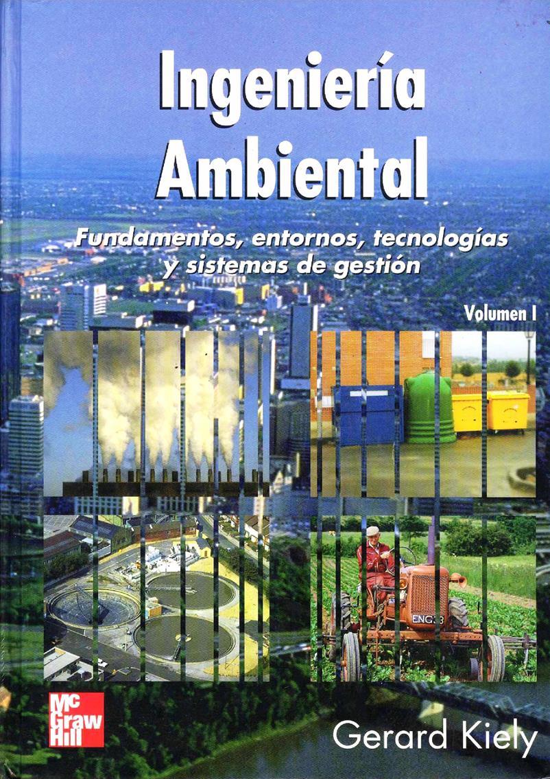 Ingeniería ambiental, Volumen I – Gerard Kiely