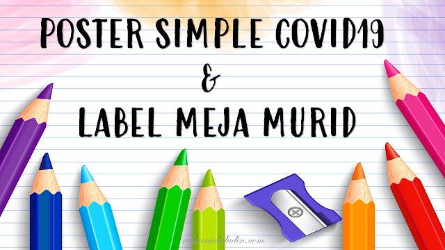 Poster Simple Covid 19 & Label Meja Murid