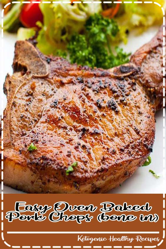 Quick and easy recipe for panggangan baked pork chops Easy Oven Baked Pork Chops (bone in)