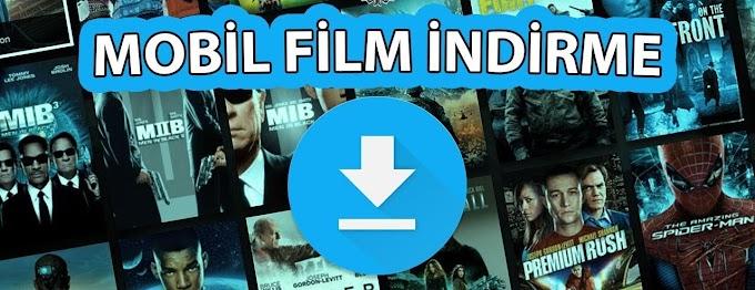 Mobil Film İndirme Sitesi