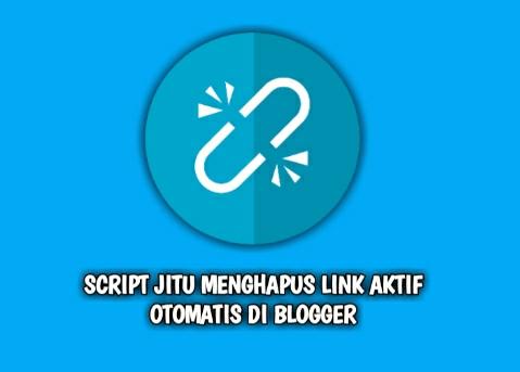 Script Jitu Menghapus Link Aktif Otomatis Di Komentar Blogger