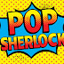 Episode 129: Pop Sherlock