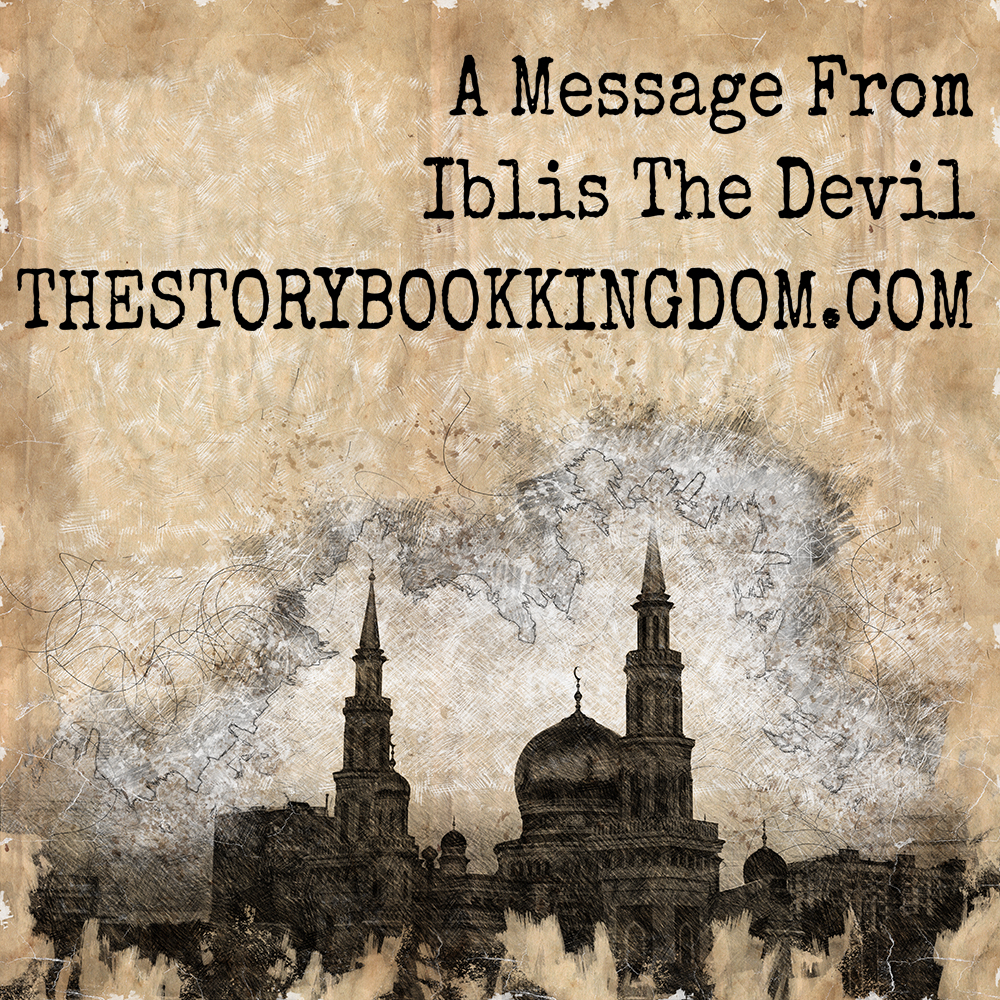 A Message From Iblis The Devil