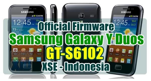 Firmware Samsung Galaxy Y Duos GT-S6102 bahasa indonesia