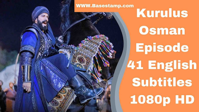 kurulus Osman season 2 episode 41 English subtitles