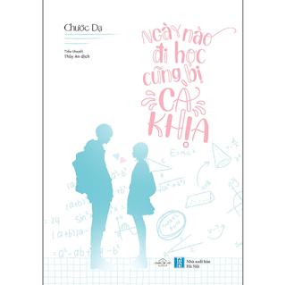 Ngày Nào Đi Học Cũng Bị Cà Khịa ebook PDF-EPUB-AWZ3-PRC-MOBI