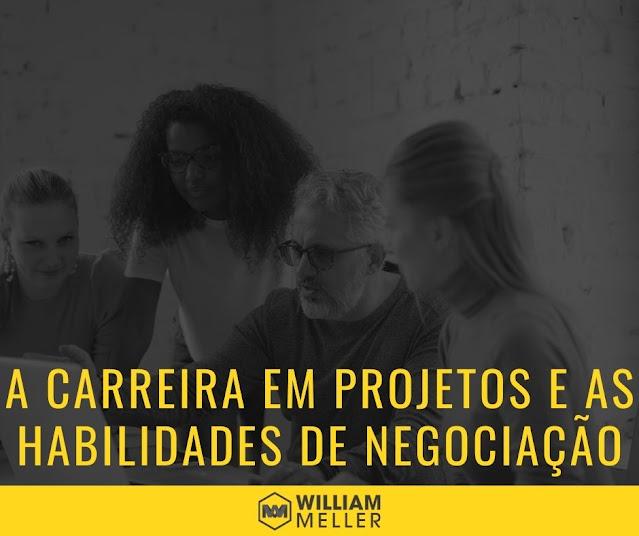 A carreira em projetos e as habilidades de negociação