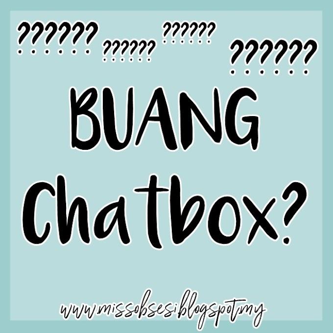 Kenapa Aku Buang Chatbox dari Blog?