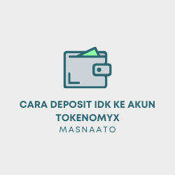 Cara Deposit IDK ke Akun TokenomyX