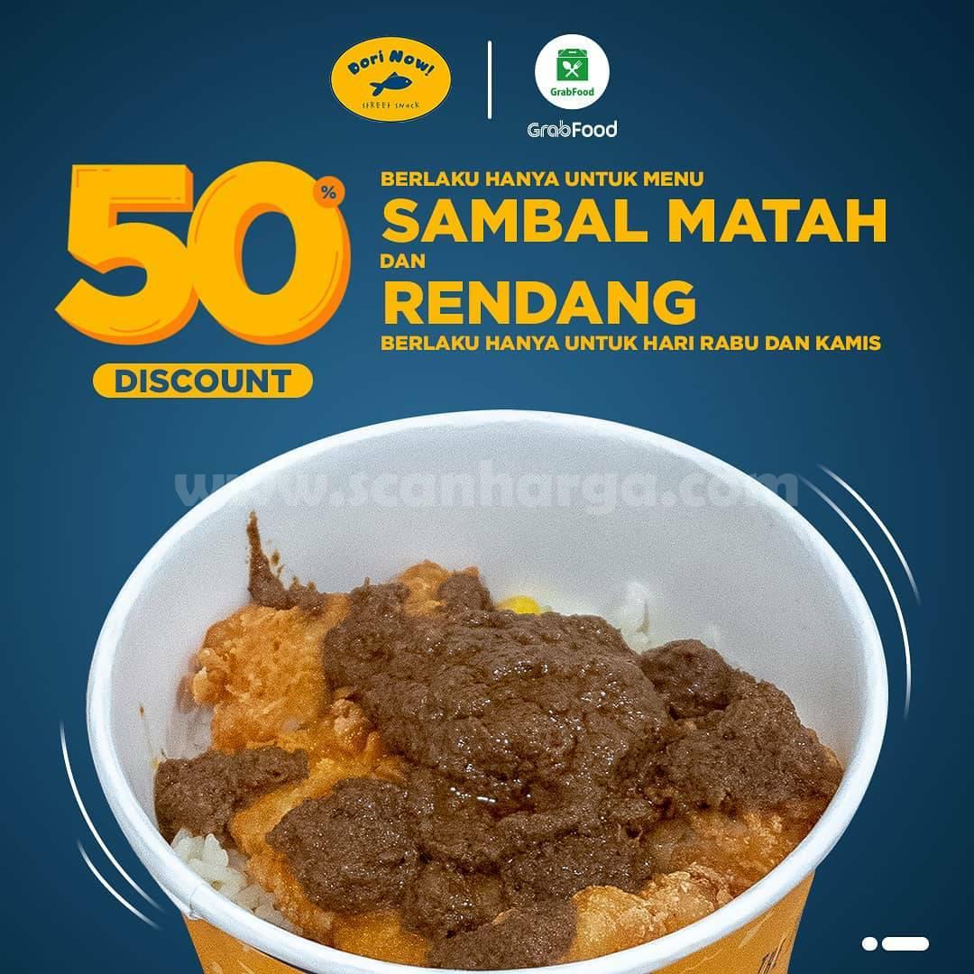 Promo DORI NOW Sambal Matah & Rendah Diskon 50% melalui GRABFOOD