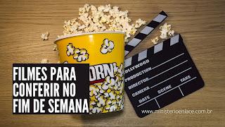 filmes fim de semana
