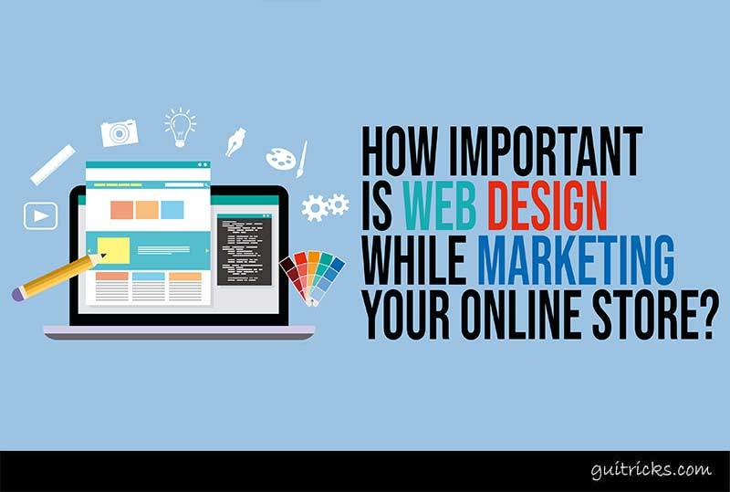 How Important Is Web Design While Marketing