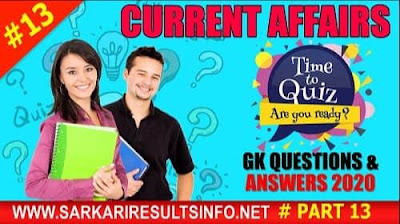 Current Affairs-GK Questions and Answers Part #13 to enhance your public awareness. Current Affairs-GK 2020 questions